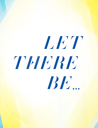 "graphic treatment of words ""Let There Be. . ."""